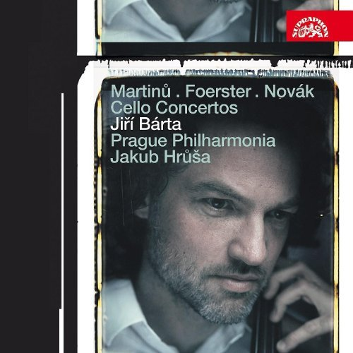 Martinů; Foerster; Novak: Cello Concertos